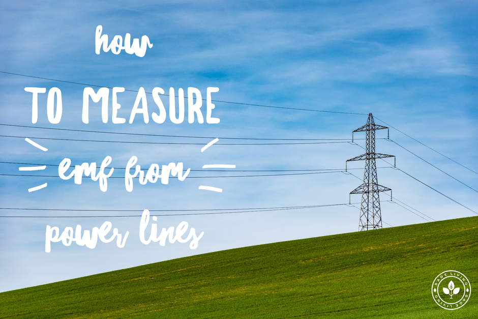 How To Measure EMF From Power Lines